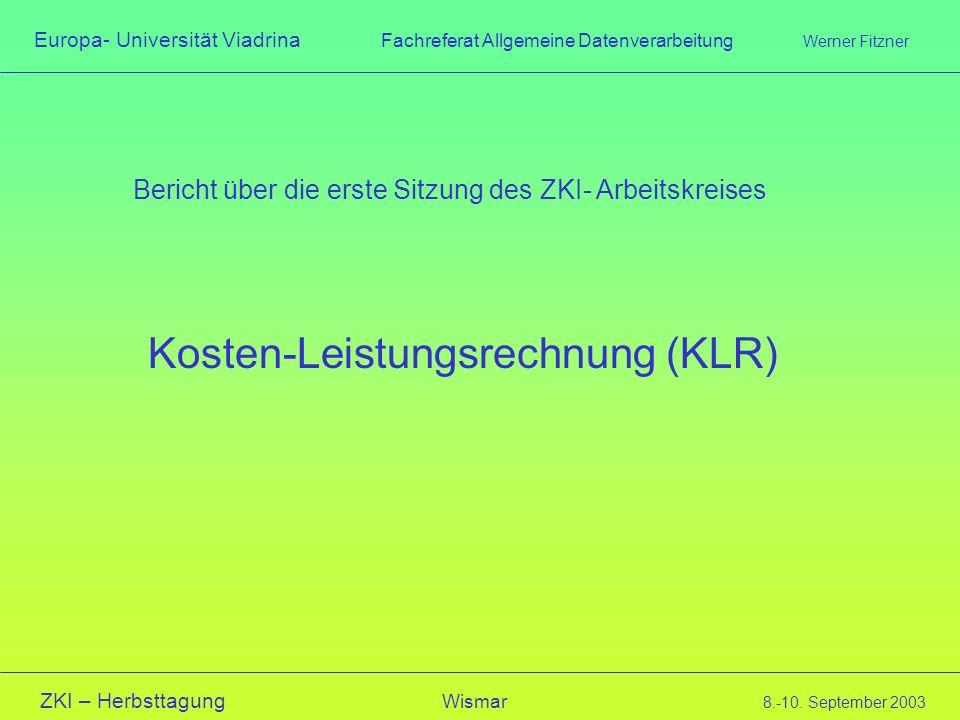Bericht über die erste Sitzung des ZKI- Arbeitskreises
