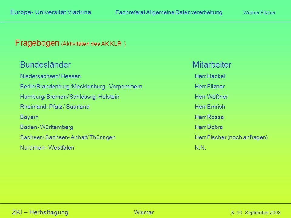 Fragebogen (Aktivitäten des AK KLR )