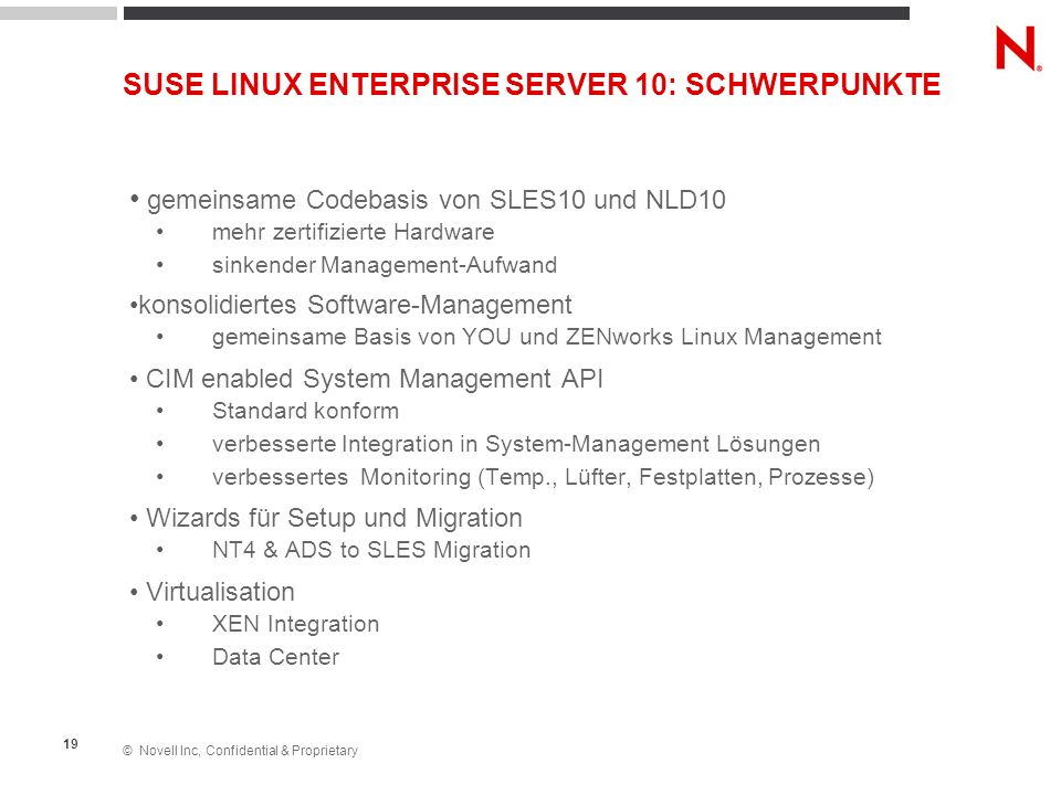 SUSE LINUX ENTERPRISE SERVER 10: SCHWERPUNKTE