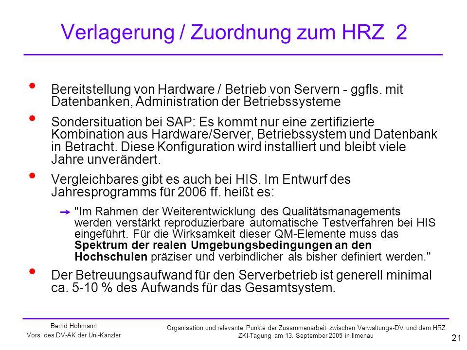 Verlagerung / Zuordnung zum HRZ 2