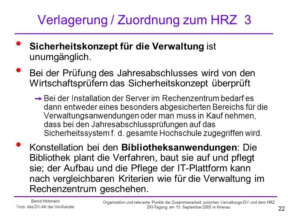 Verlagerung / Zuordnung zum HRZ 3