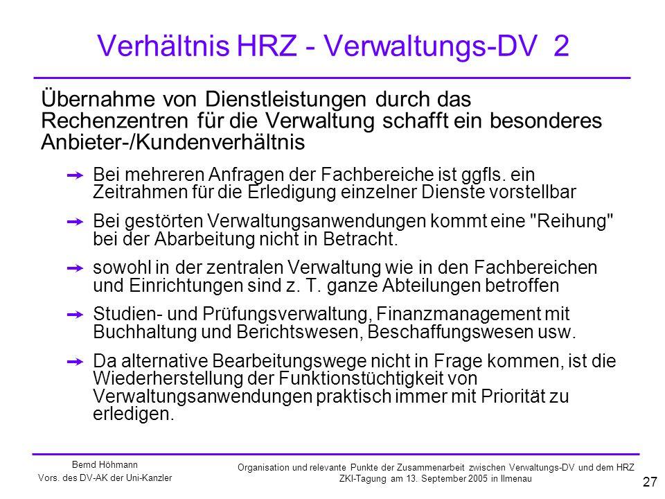 Verhältnis HRZ - Verwaltungs-DV 2