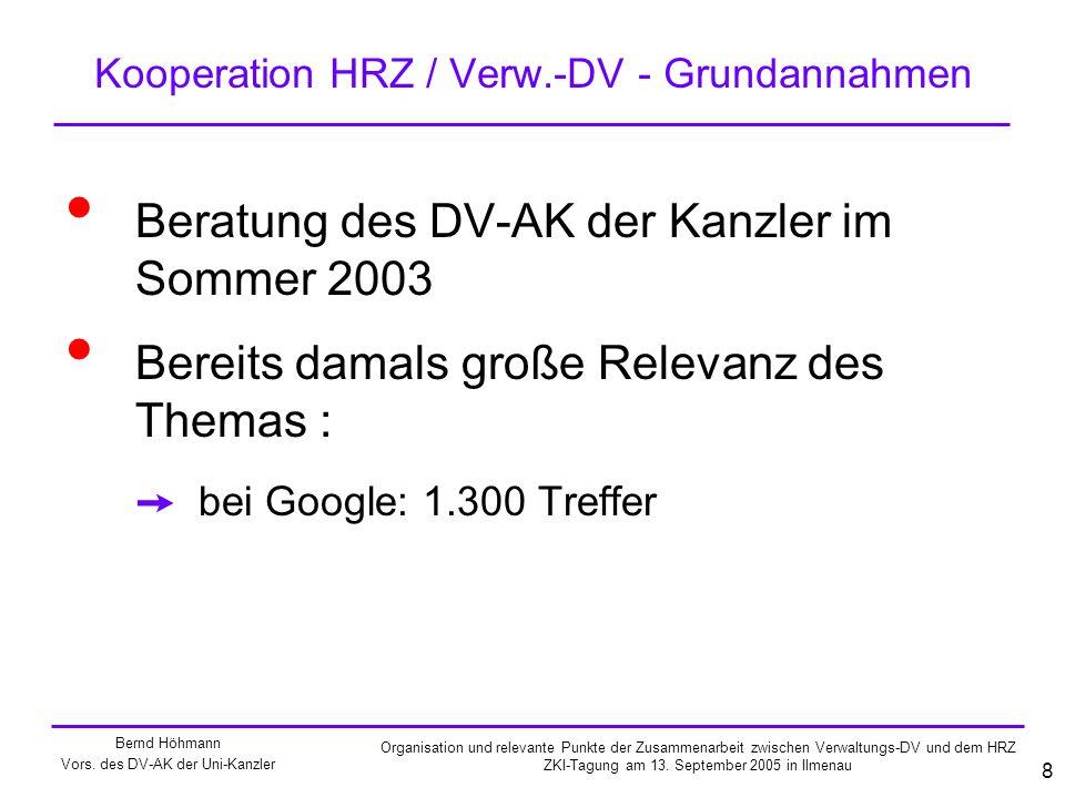 Kooperation HRZ / Verw.-DV - Grundannahmen