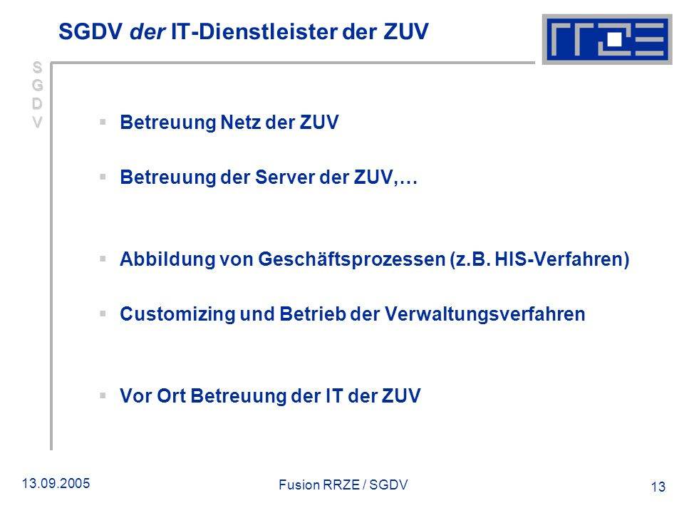 SGDV der IT-Dienstleister der ZUV