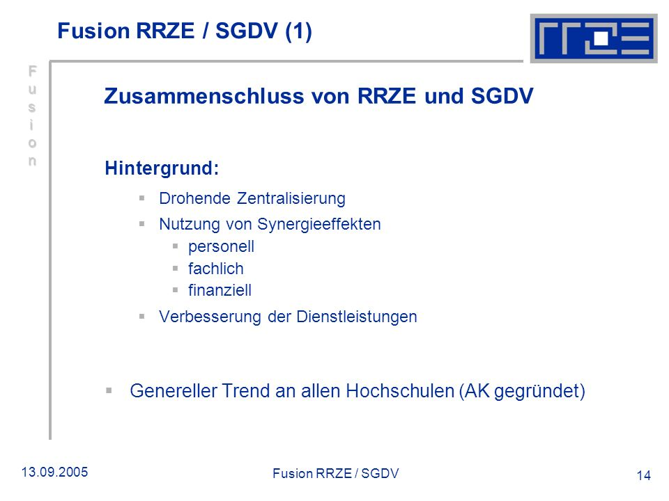 Zusammenschluss von RRZE und SGDV