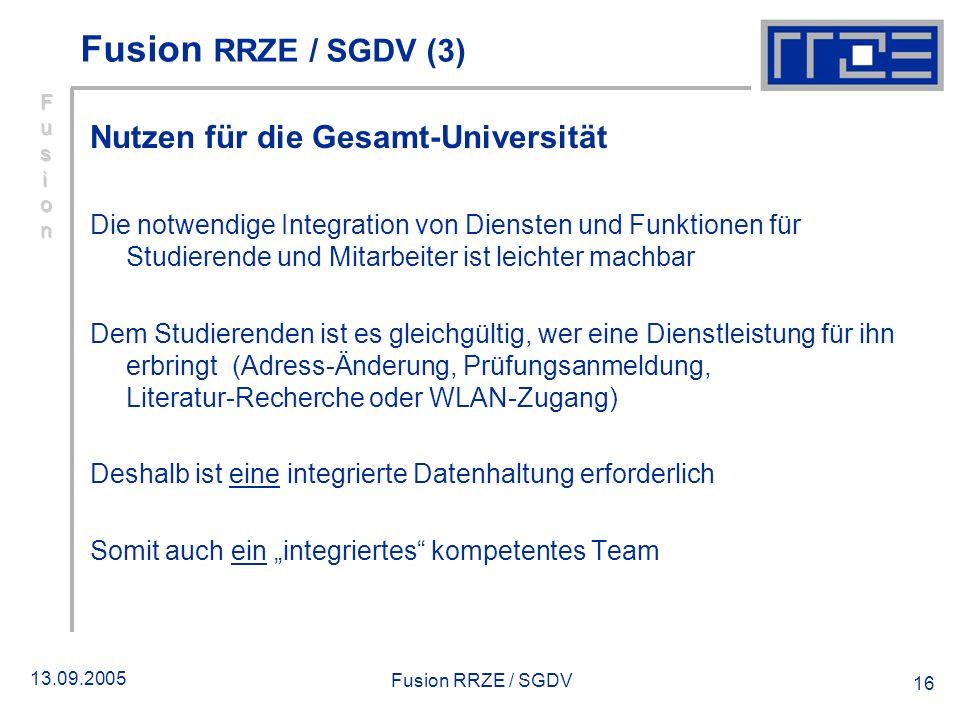 Fusion RRZE / SGDV (3) Nutzen für die Gesamt‑Universität