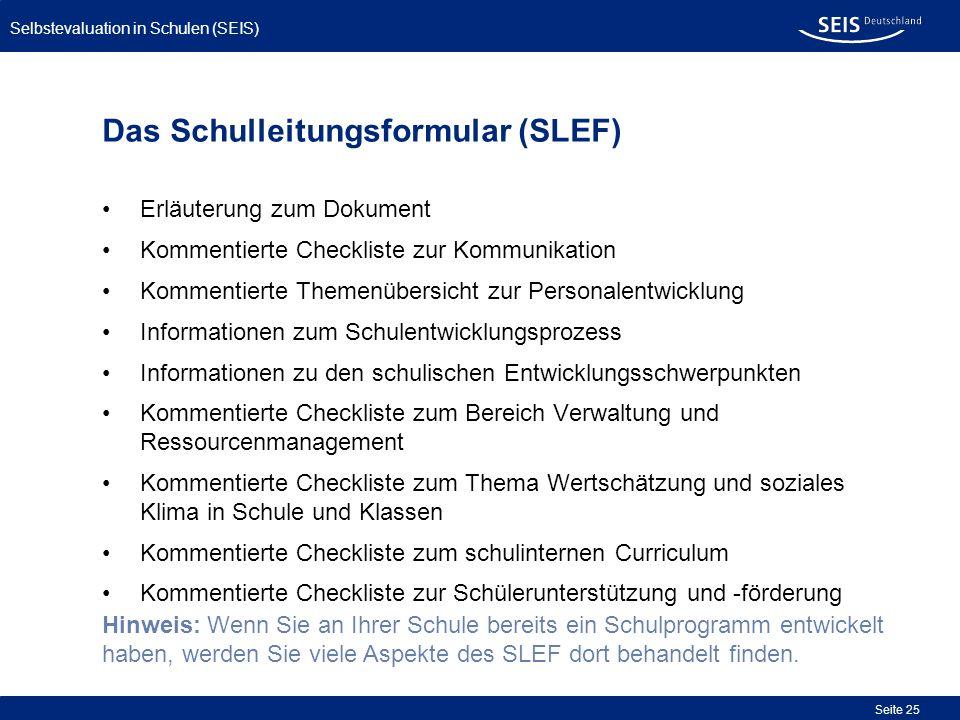 Das Schulleitungsformular (SLEF)
