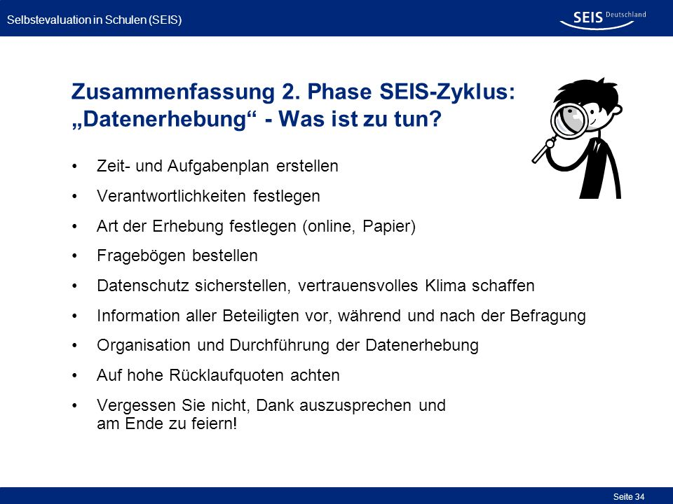 """27.03.2017 Zusammenfassung 2. Phase SEIS-Zyklus: """"Datenerhebung - Was ist zu tun Zeit- und Aufgabenplan erstellen."""