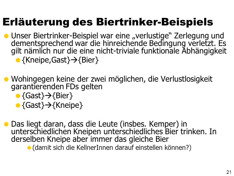 Erläuterung des Biertrinker-Beispiels