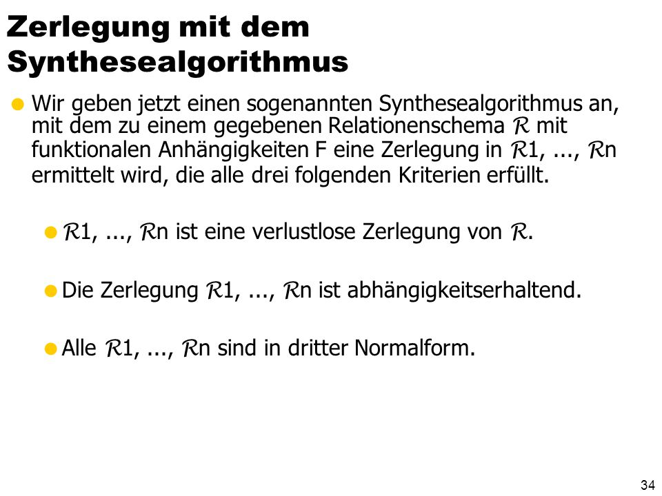 Zerlegung mit dem Synthesealgorithmus