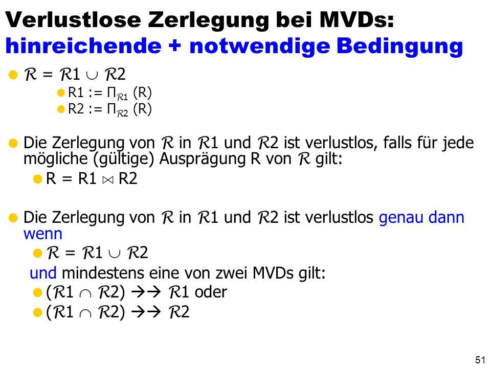 Verlustlose Zerlegung bei MVDs: hinreichende + notwendige Bedingung