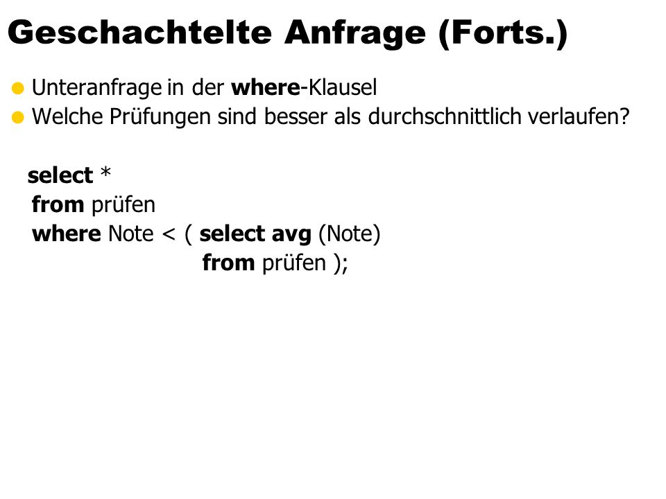 Geschachtelte Anfrage (Forts.)