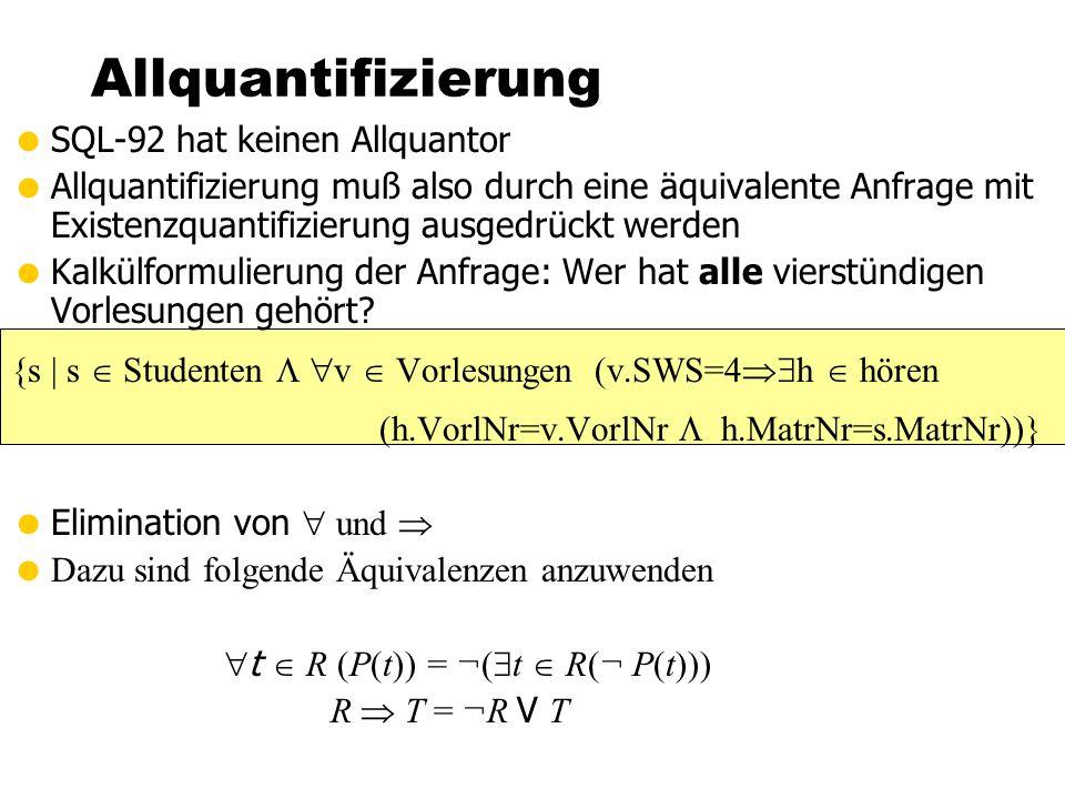 Allquantifizierung SQL-92 hat keinen Allquantor