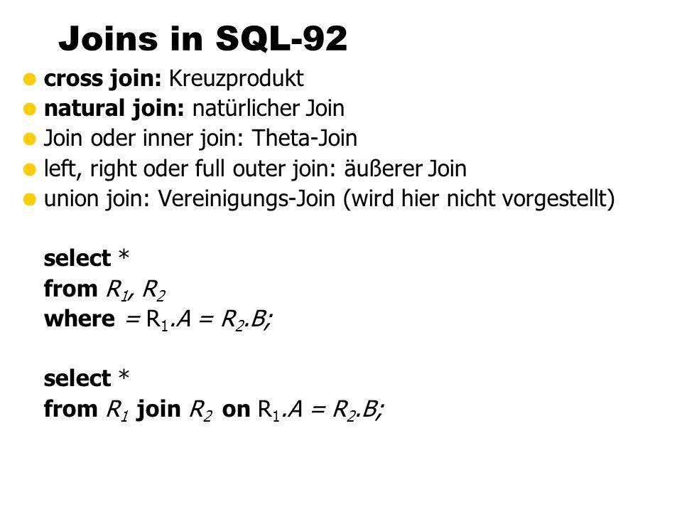 Joins in SQL-92 cross join: Kreuzprodukt