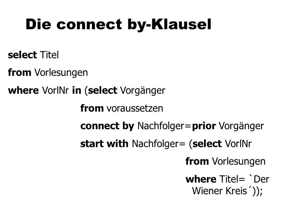 Die connect by-Klausel