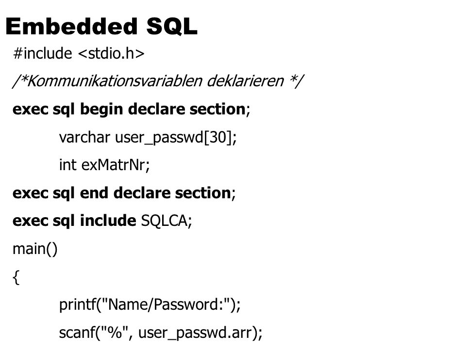 Embedded SQL #include <stdio.h>