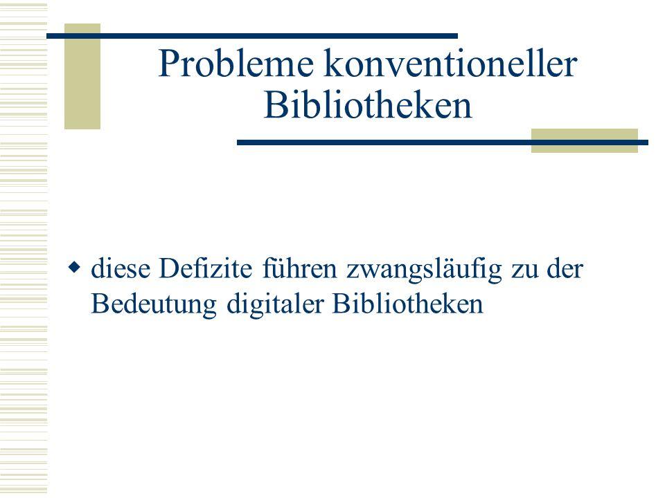 Probleme konventioneller Bibliotheken