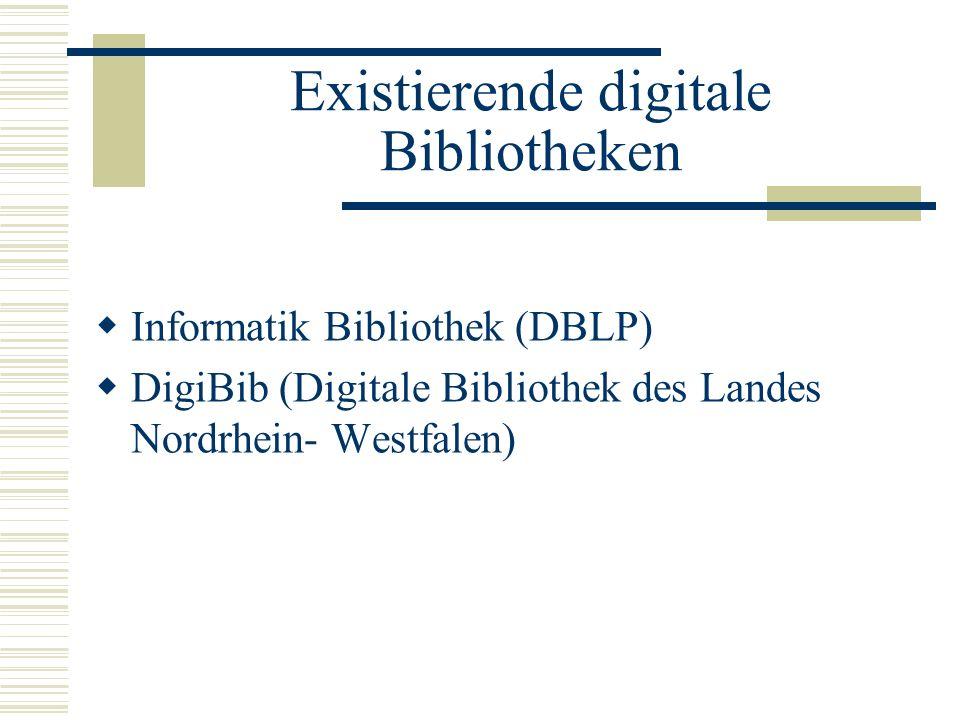 Existierende digitale Bibliotheken