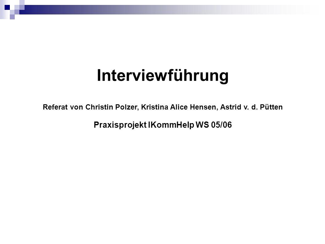 Praxisprojekt IKommHelp WS 05/06