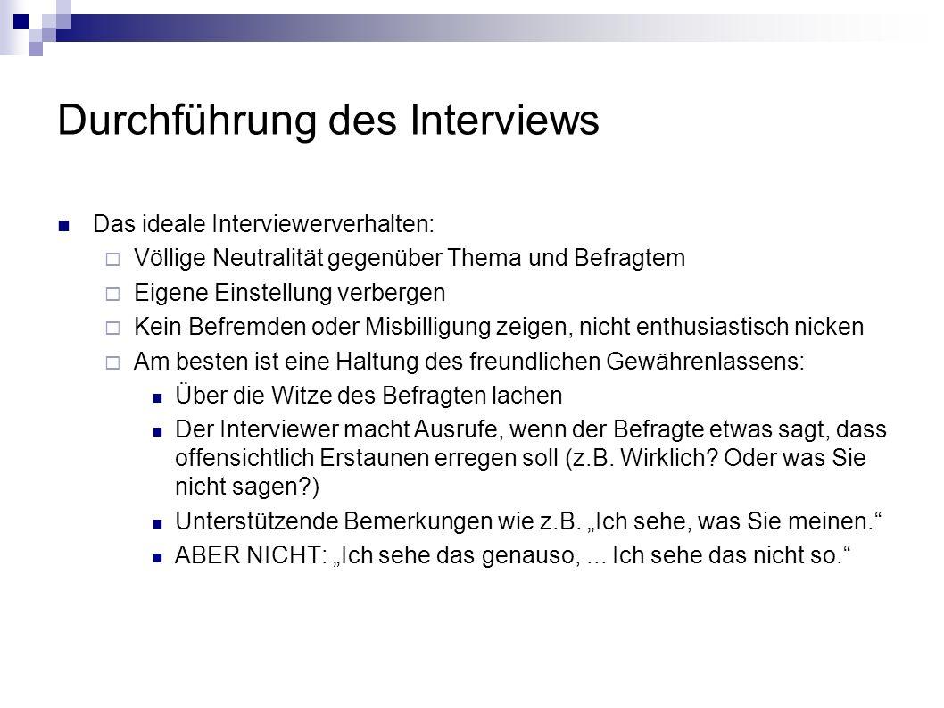 Durchführung des Interviews