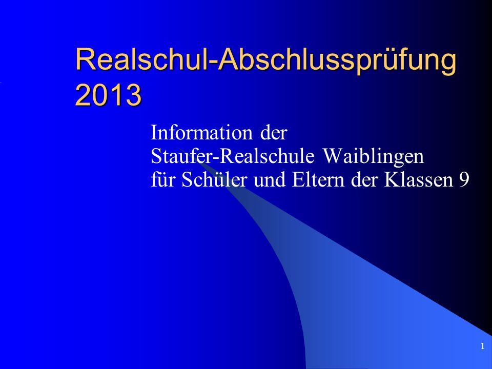 Realschul-Abschlussprüfung 2013