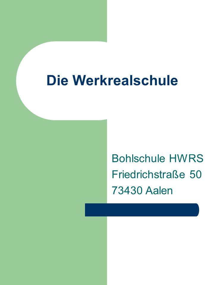 Bohlschule HWRS Friedrichstraße 50 73430 Aalen
