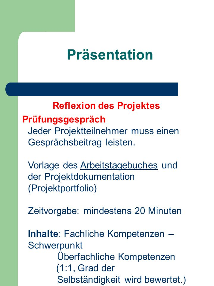 Reflexion des Projektes