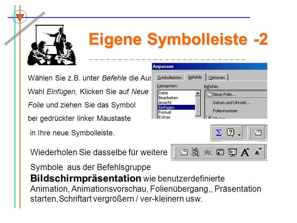 Eigene Symbolleiste -2 Wiederholen Sie dasselbe für weitere