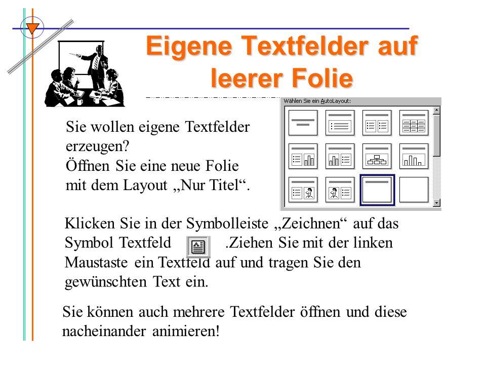 Eigene Textfelder auf leerer Folie