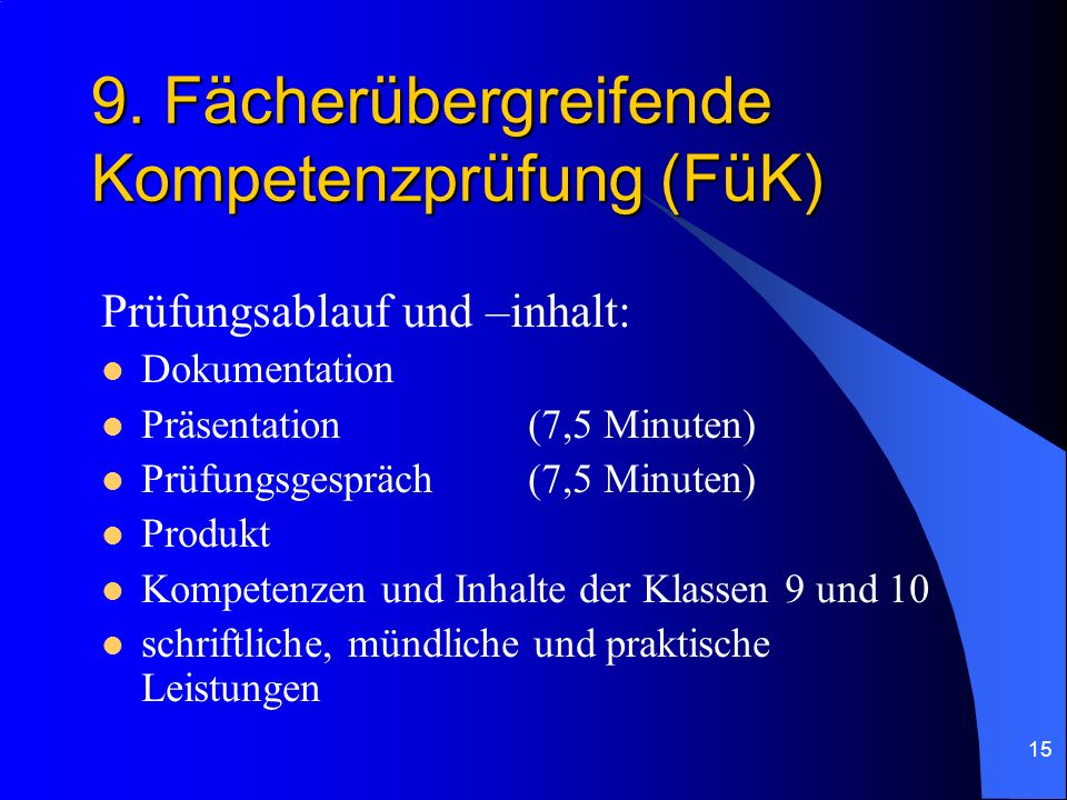 9. Fächerübergreifende Kompetenzprüfung (FüK)