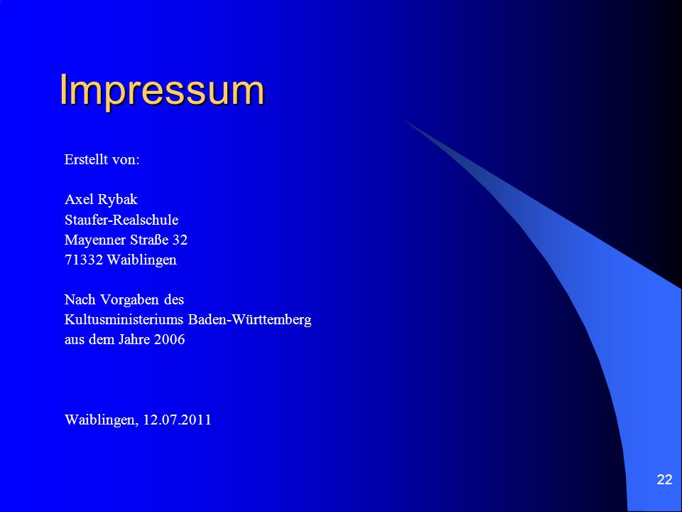 Impressum Erstellt von: Axel Rybak Staufer-Realschule