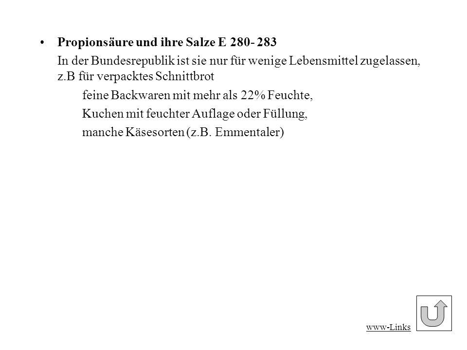 Propionsäure und ihre Salze E 280- 283