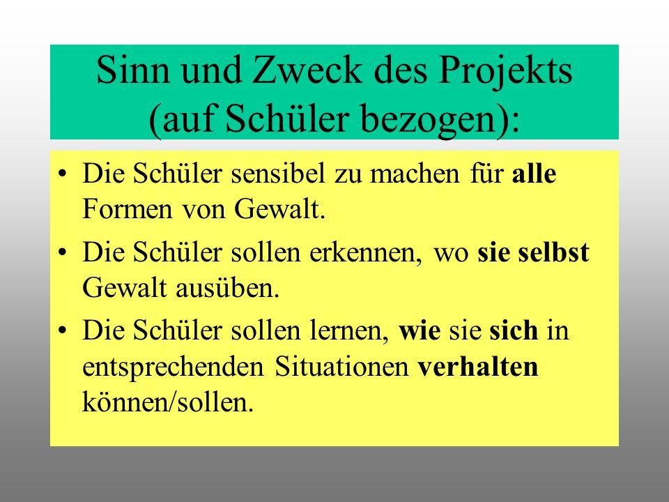 Sinn und Zweck des Projekts (auf Schüler bezogen):