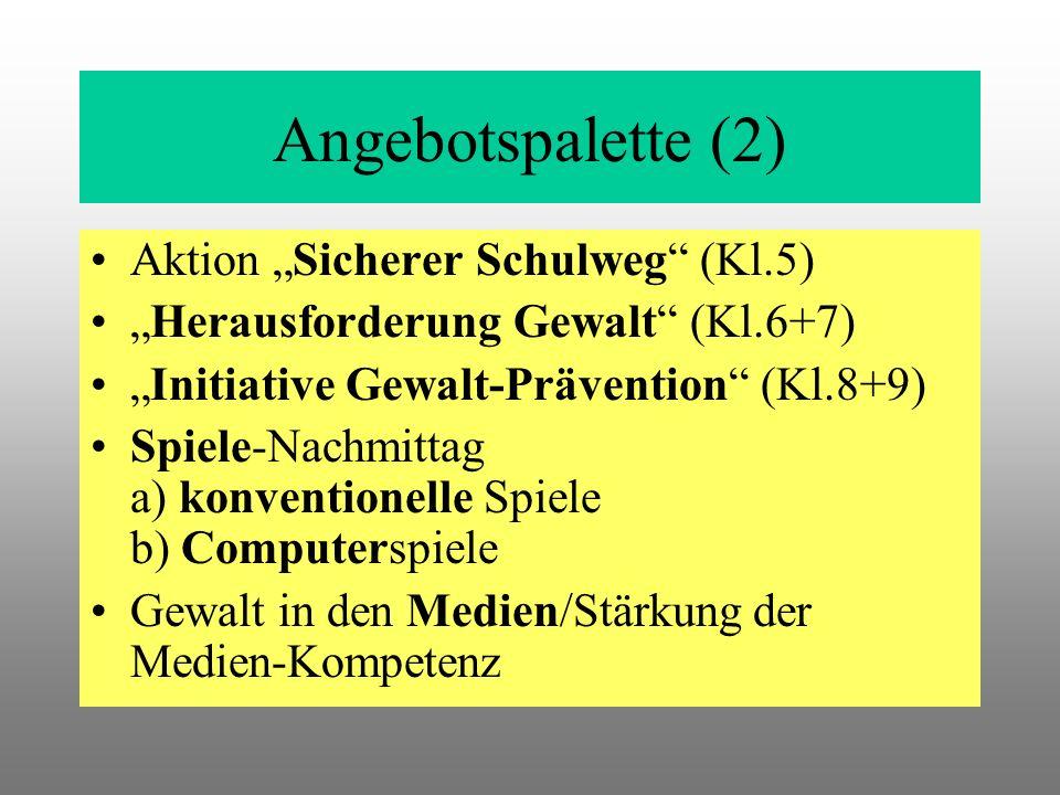 "Angebotspalette (2) Aktion ""Sicherer Schulweg (Kl.5)"
