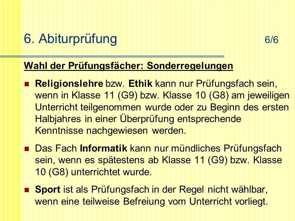 6. Abiturprüfung 6/6 Wahl der Prüfungsfächer: Sonderregelungen