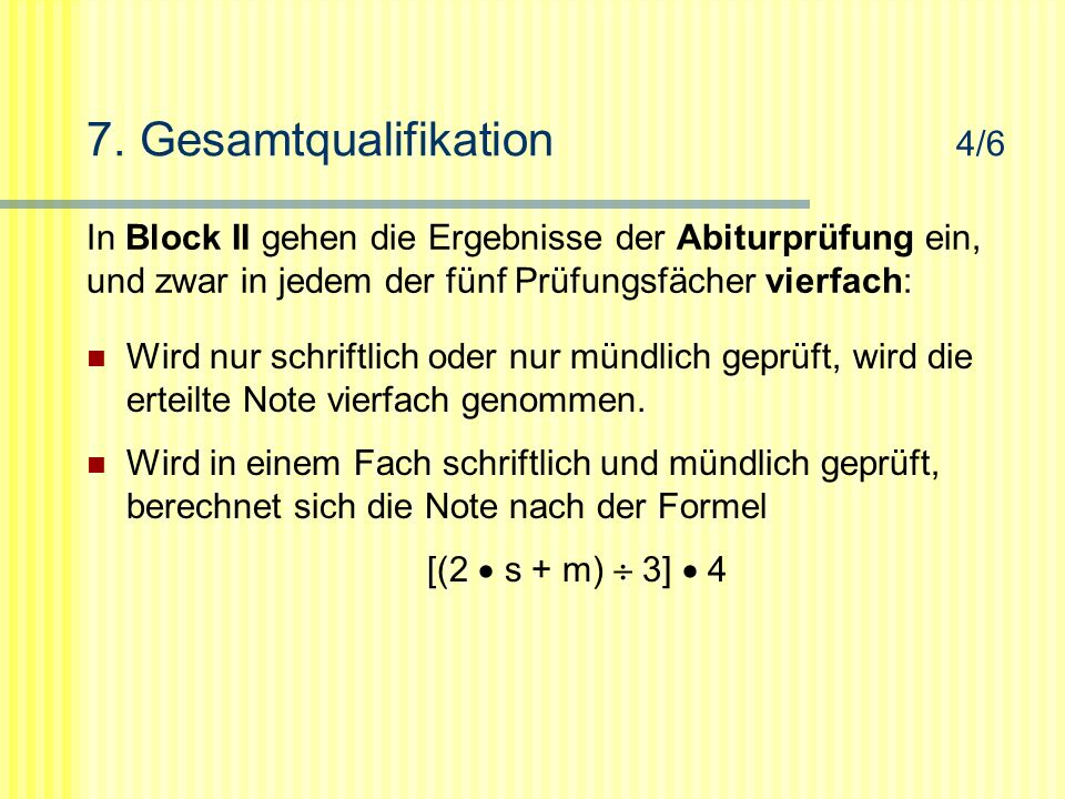 7. Gesamtqualifikation 4/6
