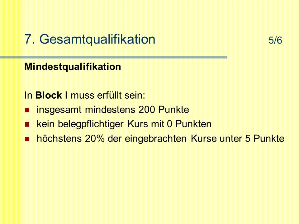 7. Gesamtqualifikation 5/6