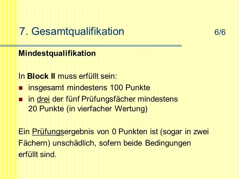 7. Gesamtqualifikation 6/6