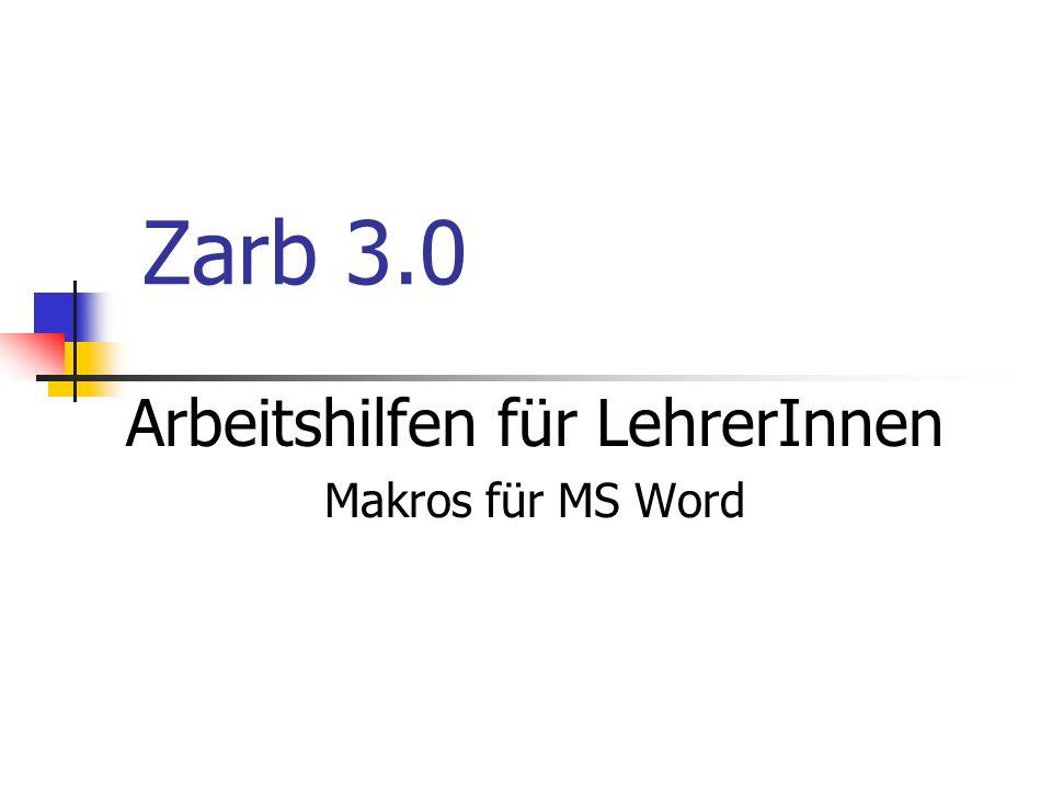 Arbeitshilfen für LehrerInnen Makros für MS Word