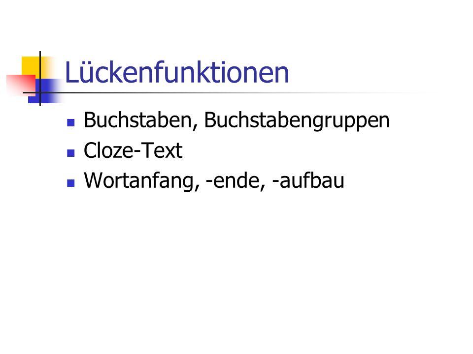Lückenfunktionen Buchstaben, Buchstabengruppen Cloze-Text