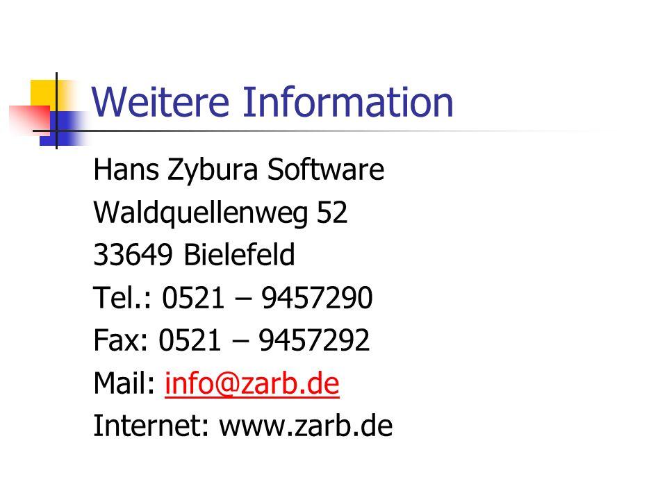 Weitere Information Hans Zybura Software Waldquellenweg 52