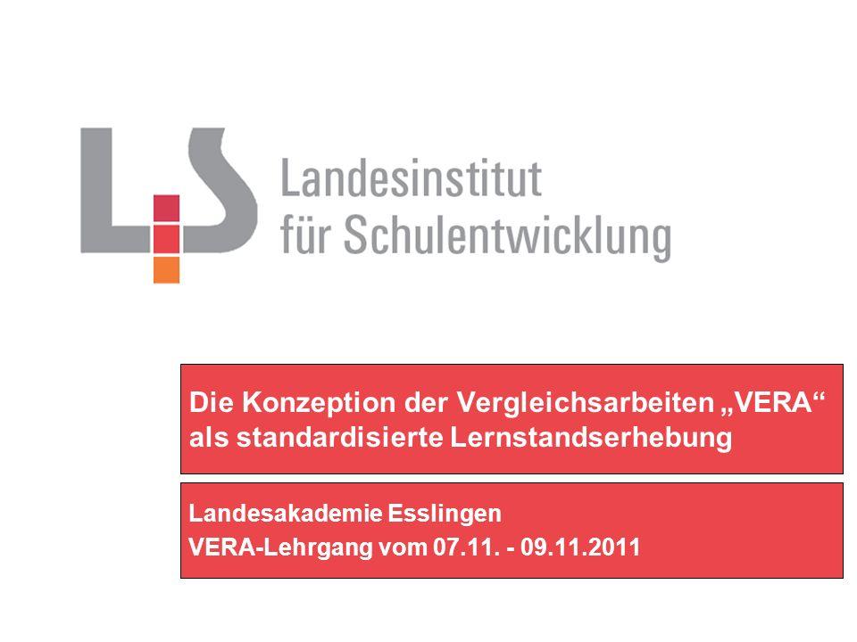 Landesakademie Esslingen VERA-Lehrgang vom 07.11. - 09.11.2011