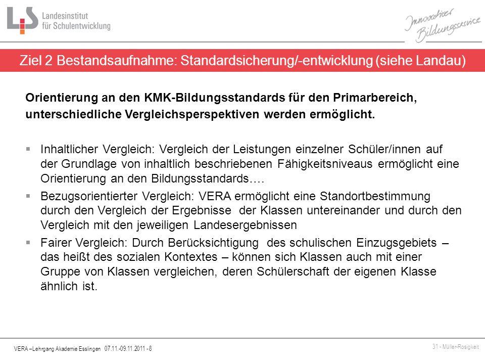 Ziel 2 Bestandsaufnahme: Standardsicherung/-entwicklung (siehe Landau)