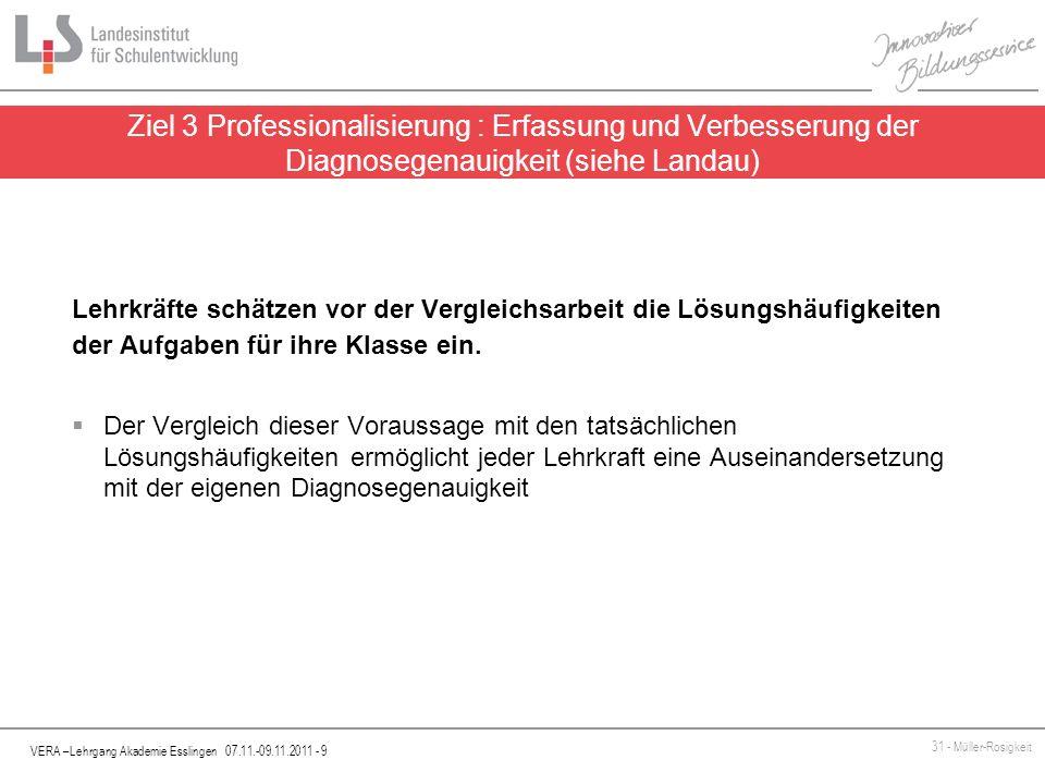 Ziel 3 Professionalisierung : Erfassung und Verbesserung der Diagnosegenauigkeit (siehe Landau)