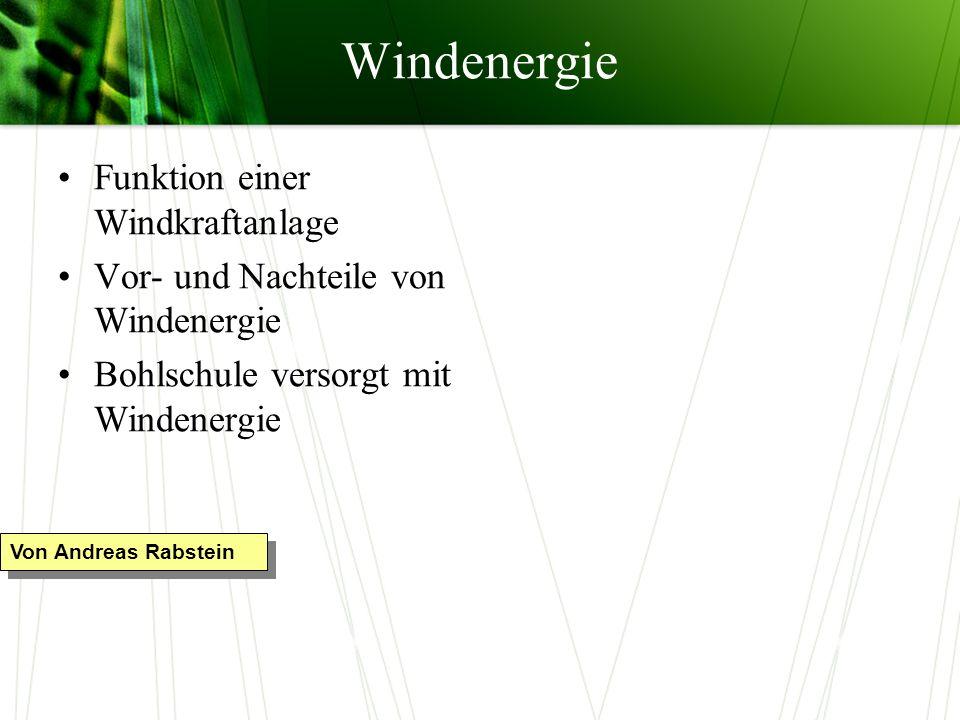 Windenergie Funktion einer Windkraftanlage
