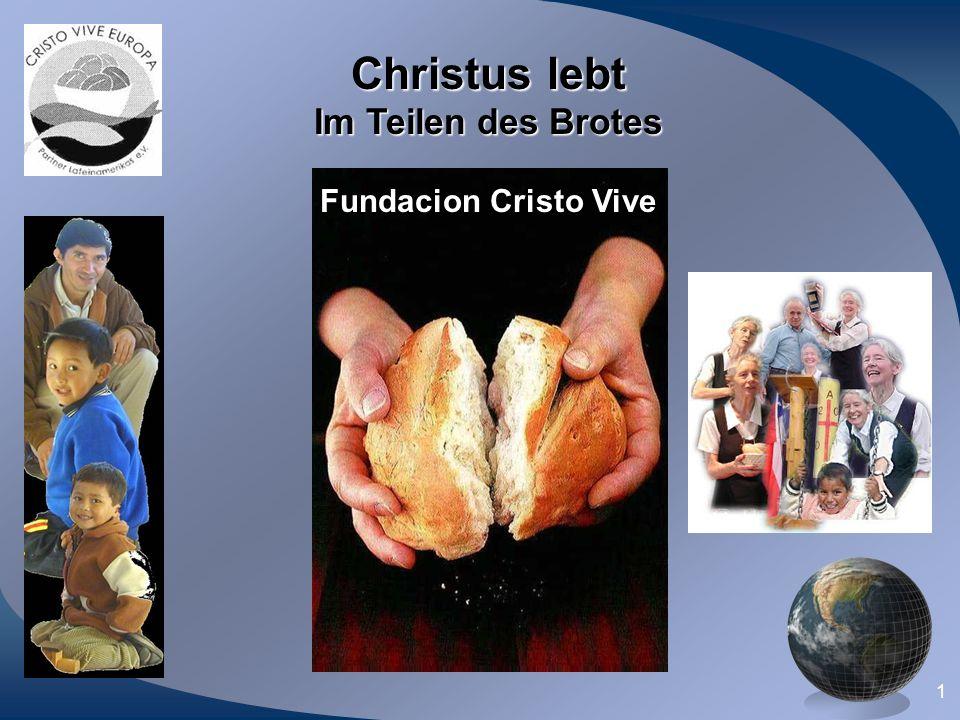 Christus lebt Im Teilen des Brotes Fundacion Cristo Vive