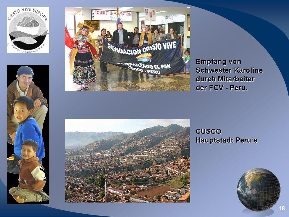 Empfang von Schwester Karoline durch Mitarbeiter der FCV - Peru. CUSCO Hauptstadt Peru's