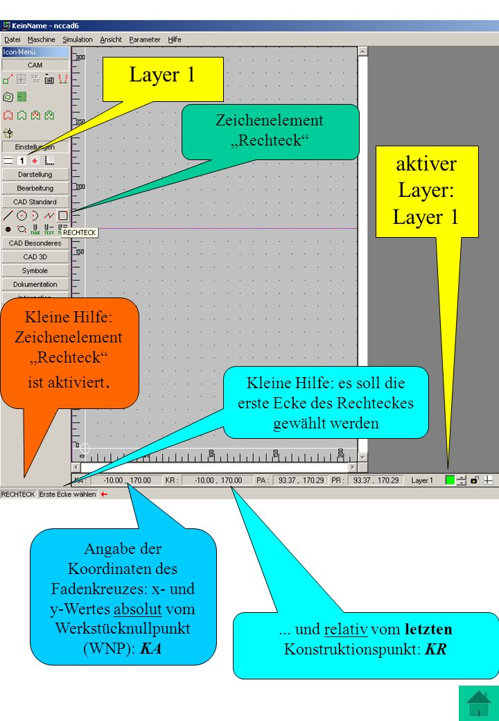 """Layer 1 aktiver Layer: Layer 1 Zeichenelement """"Rechteck"""