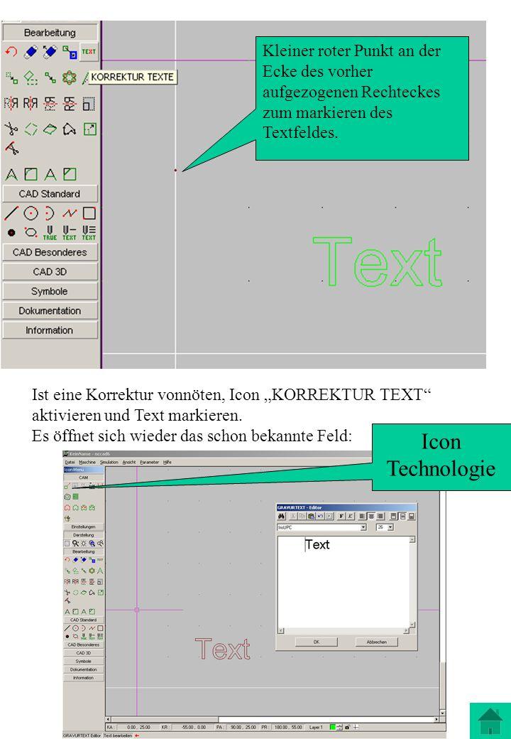 Kleiner roter Punkt an der Ecke des vorher aufgezogenen Rechteckes zum markieren des Textfeldes.