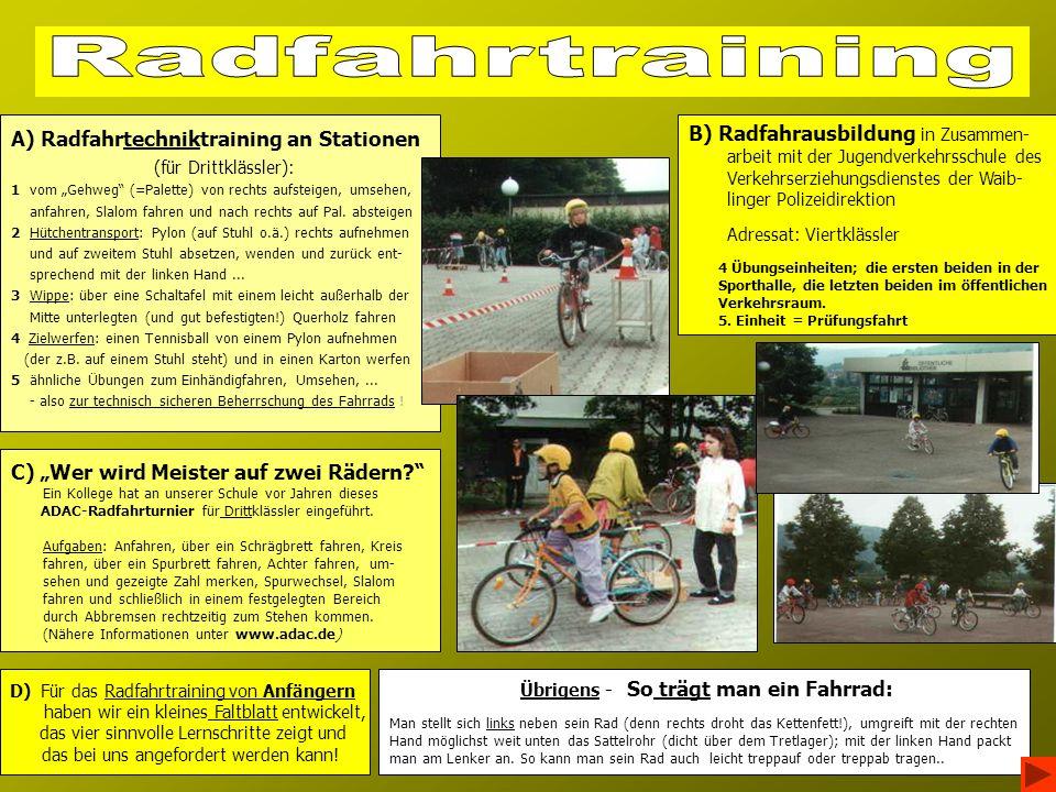 Radfahrtraining A) Radfahrtechniktraining an Stationen